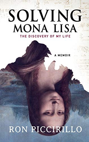 Solving Mona Lisa: The Discovery of My Life