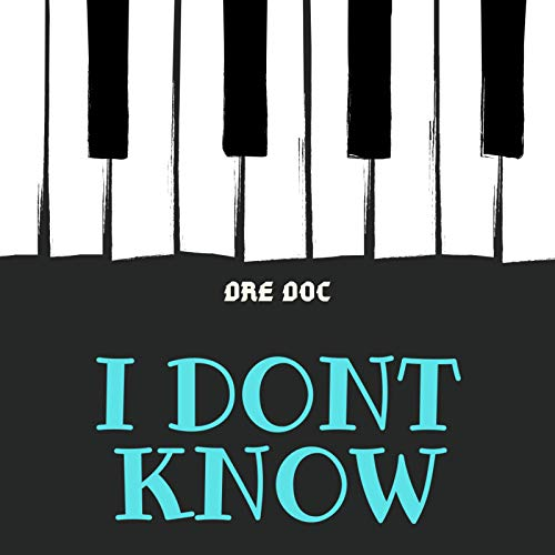 I Don't Know [Explicit]