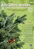 Todos los años–La schoensten Canciones de Navidad–Arreglados para c de instrumentos–con CD [de la fragancia/Alemán]