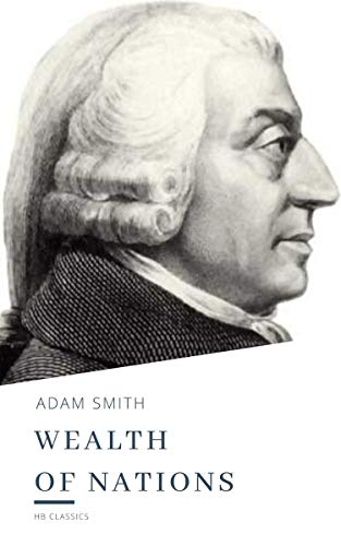 The Wealth of Nations (English Edition)