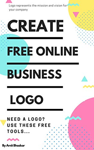 15 Best FREE Logo Makers & Generators Online: CREATE YOUR BUSINESS LOGO (English...