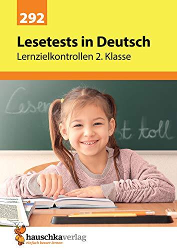 Lesetests in Deutsch - Lernzielkontrollen 2. Klasse, A4- Heft (Lernzielkontrollen, Tests und Proben, Band 292)