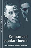 Realism and Popular Cinema (Inside Popular Film)