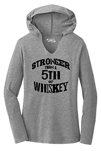 Ladies Hoodie Shirt Stronger Than 5th of Whiskey Grey Frost XS