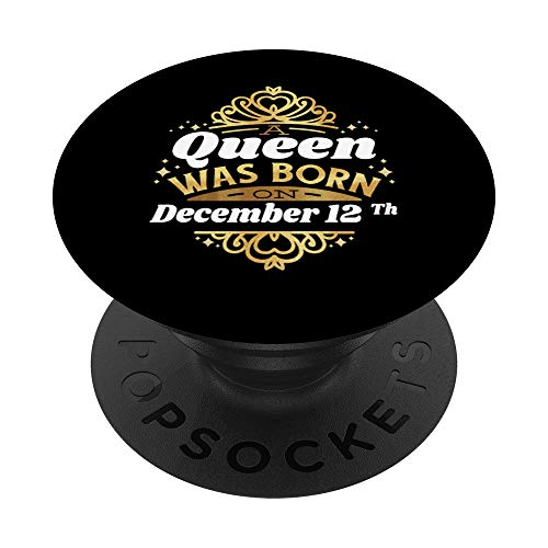 Una regina è nata il 12 dicembre 12 dicembre compleanno 12 s PopSockets Supporto e Impugnatura per Smartphone e Tablet