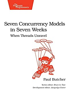 Seven Concurrency Models in Seven Weeks: When Threads Unravel (The Pragmatic Programmers) (1937785653) | Amazon price tracker / tracking, Amazon price history charts, Amazon price watches, Amazon price drop alerts