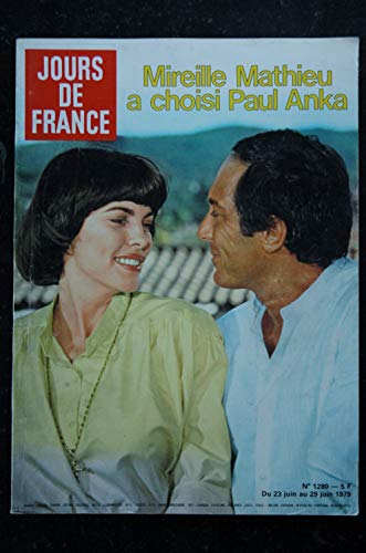 JOURS DE FRANCE 1280 1979 06 MIREILLE MATHIEU PAUL ANKA Paul NEWMAN