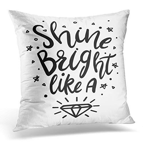 Funda de almohada decorativa con cita en blanco y negro brillante como diamante para guardería, decoración del hogar, cuadrada, 45,7 x 45,7 cm