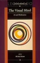 The Visual Mind: Art and Mathematics (Leonardo Books)