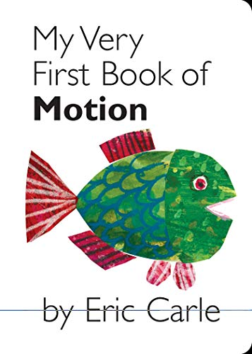 My Very First Book of Motion (My Very First Book Of...)