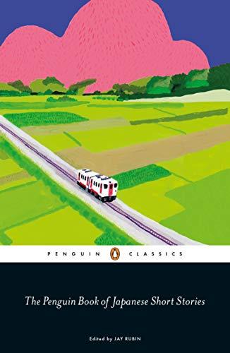 Compare Textbook Prices for The Penguin Book of Japanese Short Stories  ISBN 9780241311905 by Rubin, Jay,Rubin, Jay,Rubin, Jay,Murakami, Haruki