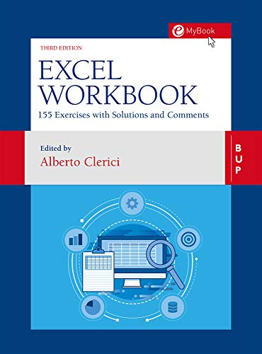 Excel Workbook: 160 Exercises with Solutions and Comments Front Cover