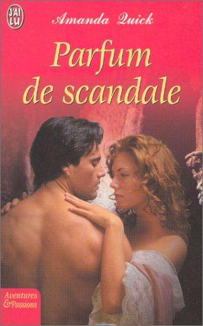 Parfum de scandale