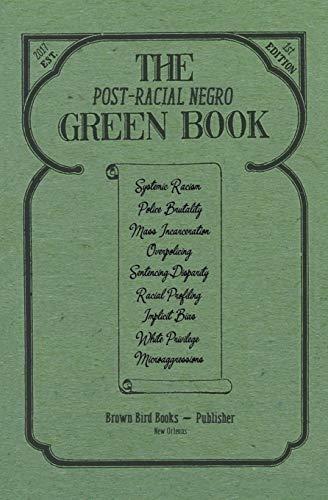 The Post-Racial Negro Green Book