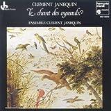 Janequin le Chant des Oysea