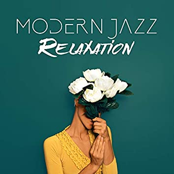 Modern Jazz Relaxation – Classical Jazz for Restaurant, Coffee, Dinner Sounds, Jazz Coffee, Instrumental Jazz Music Ambient