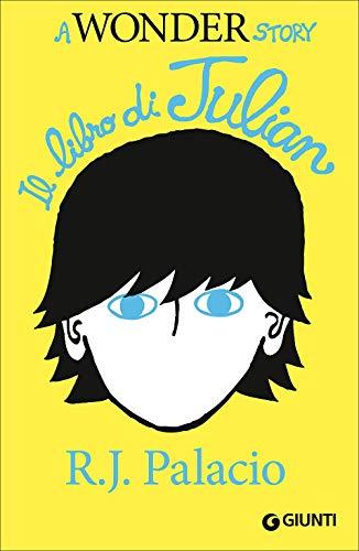 Il libro di Julian. A Wonder story (Biblioteca Junior)