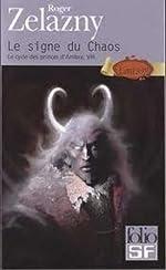 Le Cycle des princes d'Ambre, tome 8 - Le Signe du chaos de Roger Zelazny