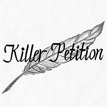 Killer Petition