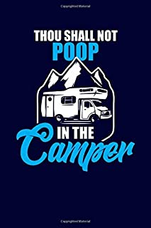 Thou Shall Not Poop In The Camper: Family Camping Notebook for Writing Fun Memories   RV Journal Camper Diary Record   120 pages 6x9
