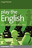 Play The English: An Active Chess Opening Repertoire For White (everyman Chess)-Pritchett, Craig