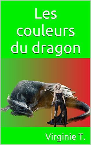 Les couleurs du dragon (Dakota Jones t. 1)