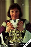 A History of English Christianity 1920-2000