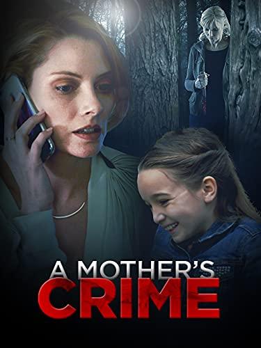 Una sorella sospetta (A Mother's Crime)