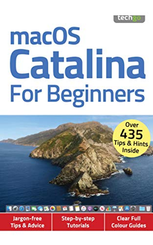 macOS Catalina For Beginners: Over 435 Tips & Hints Inside (English Edition)