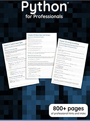 Python for Professionals: Professional Hints and Tricks of more Than 800+Pages (English Edition)