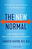 The New Normal: A Roadmap to Resilience in the Pandemic Era