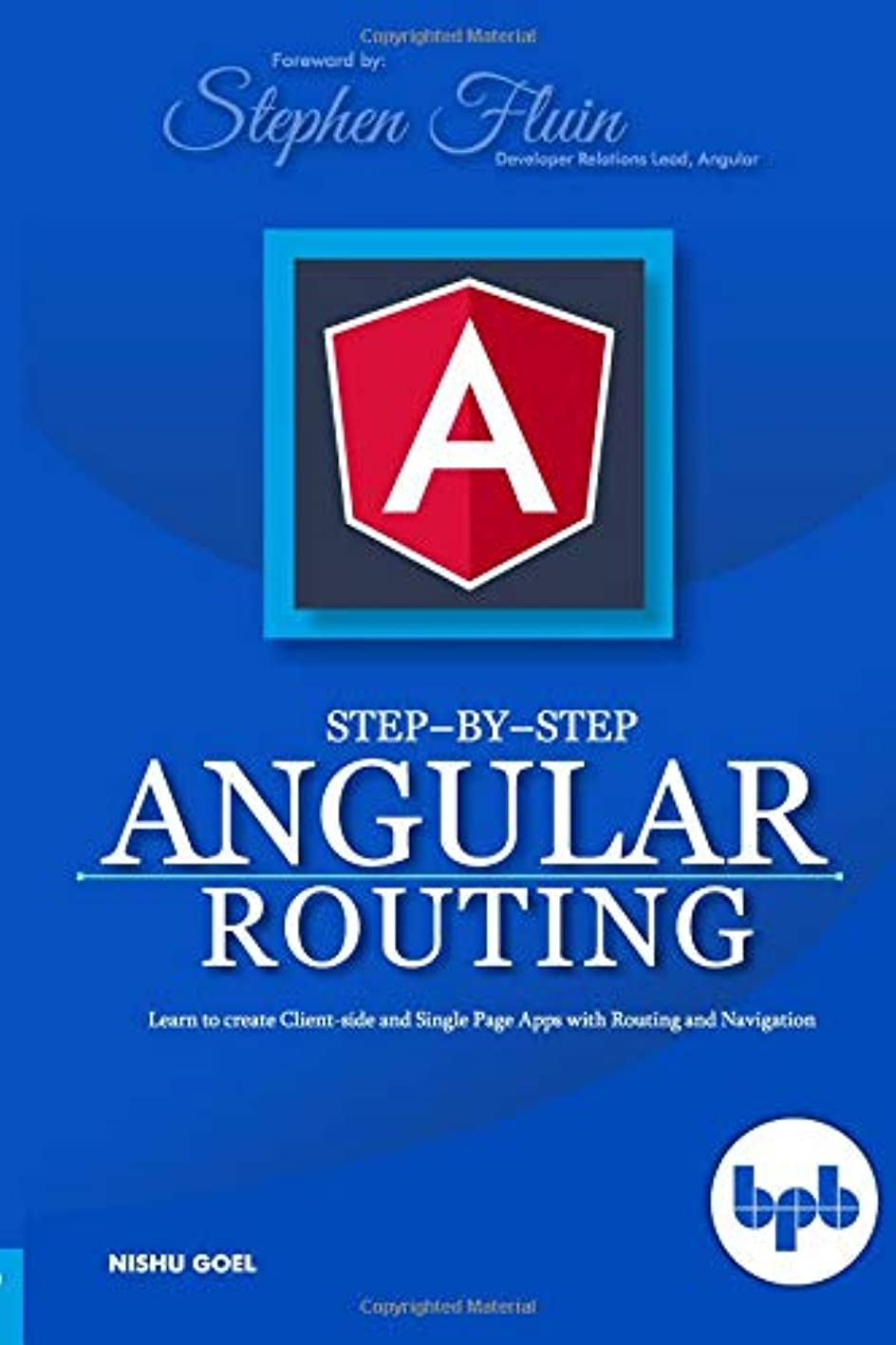 も主に是正Step-by-Step Angular Routing: Learn To Create client-side and Single Page Apps with Routing and Navigation
