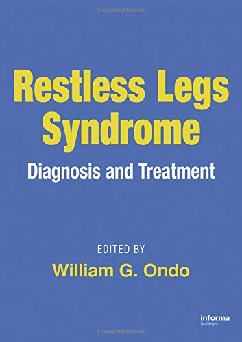 Restless Legs Syndrome: Diagnosis and Treatment (Neurological Disease and Therapy)