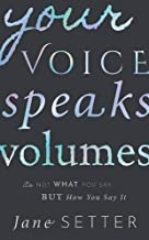 Your Voice Speaks Volumes: It's Not What You Say, But How You Say It