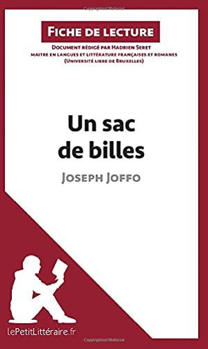 Un sac de billes de Joseph Joffo (Fiche de lecture): Résumé Complet Et Analyse Détaillée De L'oeuvre [Lingua francese]