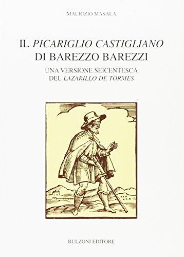 Il «Picariglio Castigliano» di Barezzo Barezzi. Una versione seicentesca del «Lazarillo de Tormes»