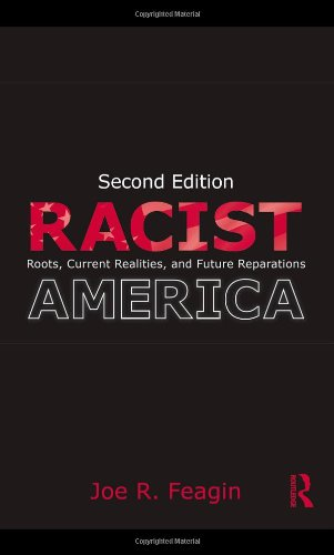 Racist America: Roots, Current Realities and Future...