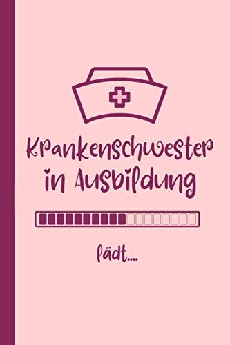 Krankenschwester in Ausbildung: 107 linierte Seiten Notizbuch A5 , Ideen, Träume und Wünsche , Dankeschön Geschenke krankenschwester Frauen | Schöne geschenke für krankenschwester