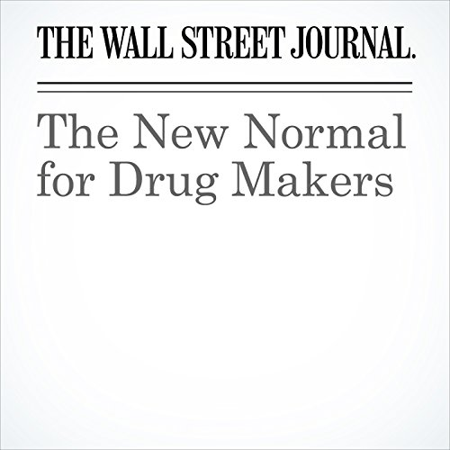 The New Normal for Drug Makers copertina