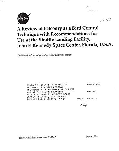 A review of falconry as a bird control technique with recommendations for use at the Shuttle Landing Facility, John F. Kennedy Space Center, Florida, USA