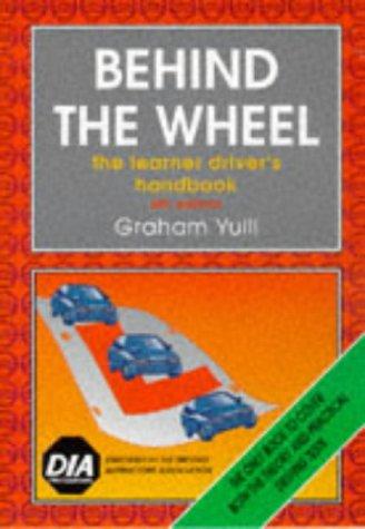 Behind The Wheel Learner Drivers Handbook