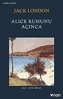Alice Ruhunu Açınca