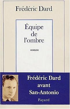 Équipe de l'ombre (Littérature Française (33))