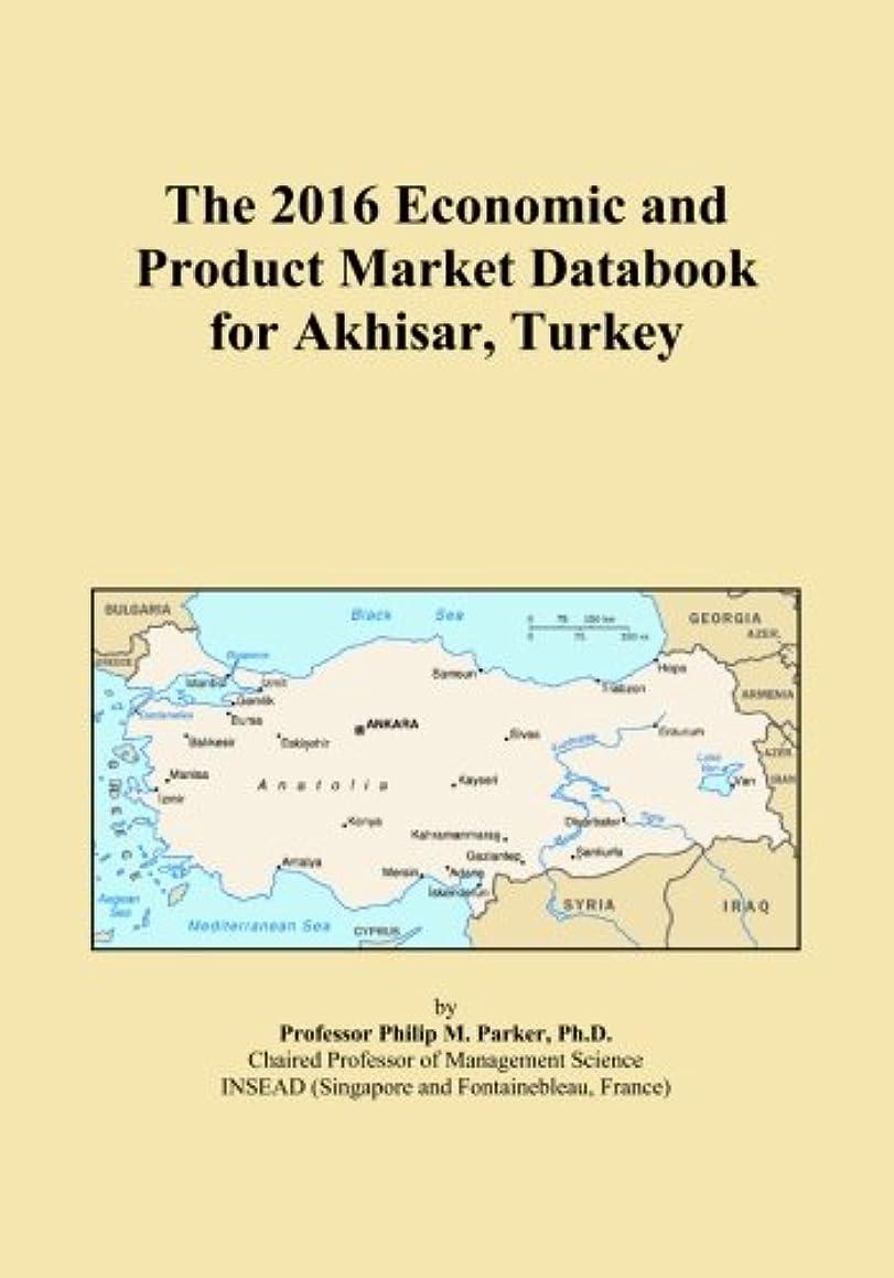 折市町村リクルートThe 2016 Economic and Product Market Databook for Akhisar, Turkey