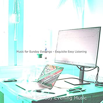 Music for Sunday Evenings - Exquisite Easy Listening