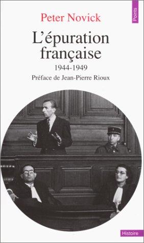 L'Epuration française : 1944-1949