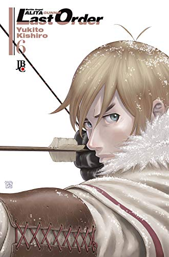 Battle Angel Alita - Last Order - Volume 6