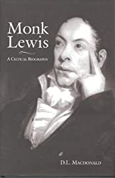 Monk Lewis: A Critical Biography