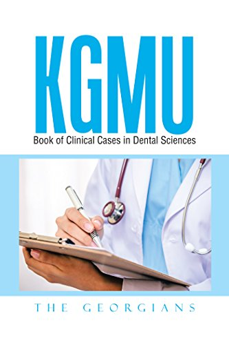 Kgmu Book of Clinical Cases in Dental Sciences (English Edition)