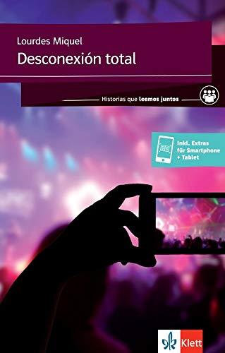 Desconexión total: Lektüre + Klett-Augmented (Historias que leemos juntos)